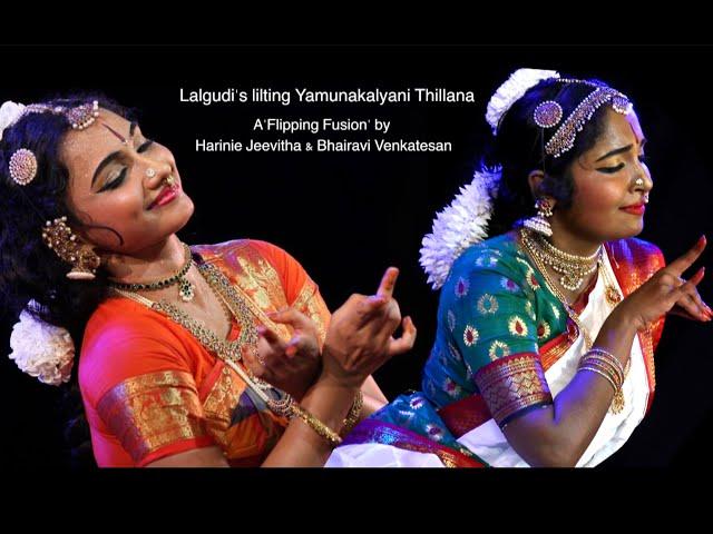 Thillana - A 'Flipping Fusion' by Harinie Jeevitha & Bhairavi Venkatesan - Bharathanatyam