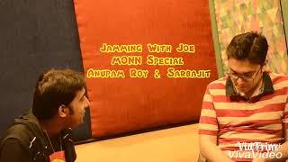 jamming-with-joe-minisode-sarbajit-ghosh-anupam-roy-bhulbona-monn