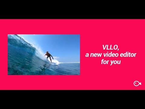 VLLO, a new video editor for you