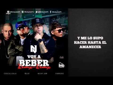 Nicky Jam   Voy a Beber Remix 2 Ft ejo Farruko y Cosculluela Video Con Letra Reggaeton 2014 1