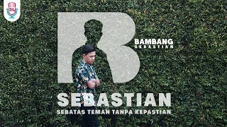 Bambang - SEBASTIAN (Official Music Video)