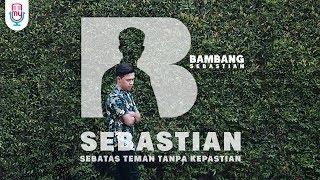 Download lagu Bambang SEBASTIAN