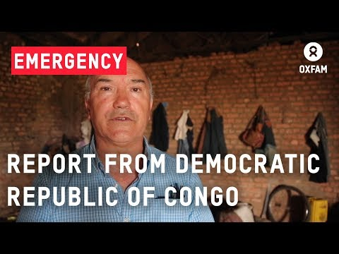Democratic Republic of Congo - Mark Goldring reflects on his recent trip | Oxfam GB
