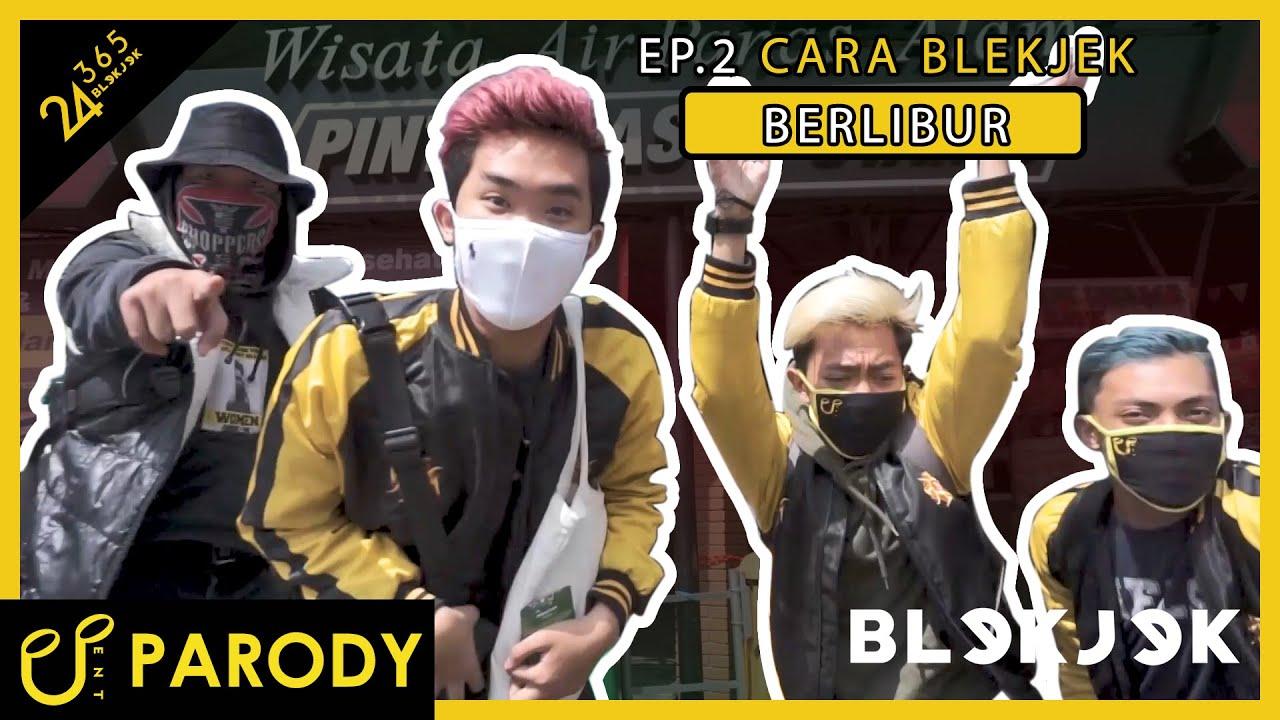 CARA BERLIBUR - 24/365 with BLEKJEK EP.2