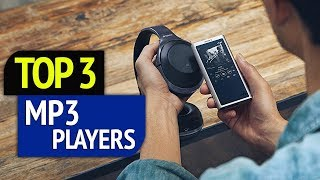TOP 3: MP3 players 2018