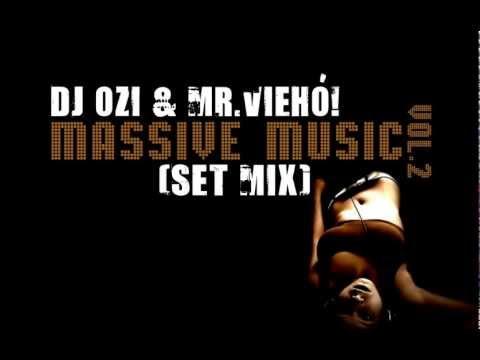 DJ Ozi & Mr.Viehó! - Masive Music Vol.2 (SeT MiX)