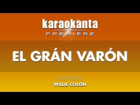 Karaokanta - Willie Colón - El Gran Varón
