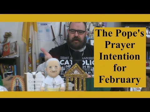 Prayer Time Out: The Pope's Prayer Intention for February