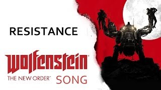 Repeat youtube video WOLFENSTEIN: NEW ORDER SONG - Resistance by Miracle Of Sound