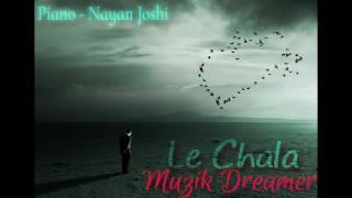 Le Chala | Karaoke Cover | Ankur Luthra | Nayan Joshi