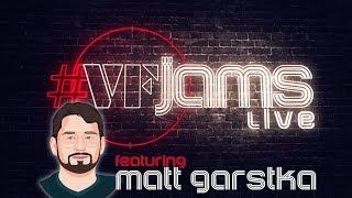 #VFJams LIVE! - Matt Garstka