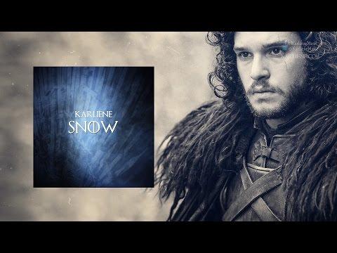 Karliene - Snow - A Jon Snow Fan Song