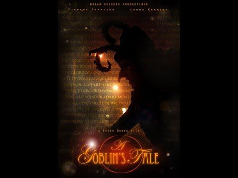 A Goblin's Tale - a short fantasy film