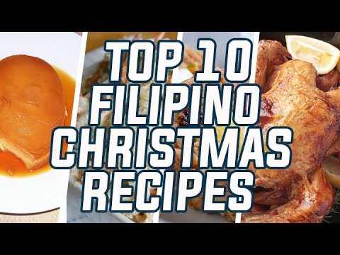 top 10 filipino christmas recipes hd