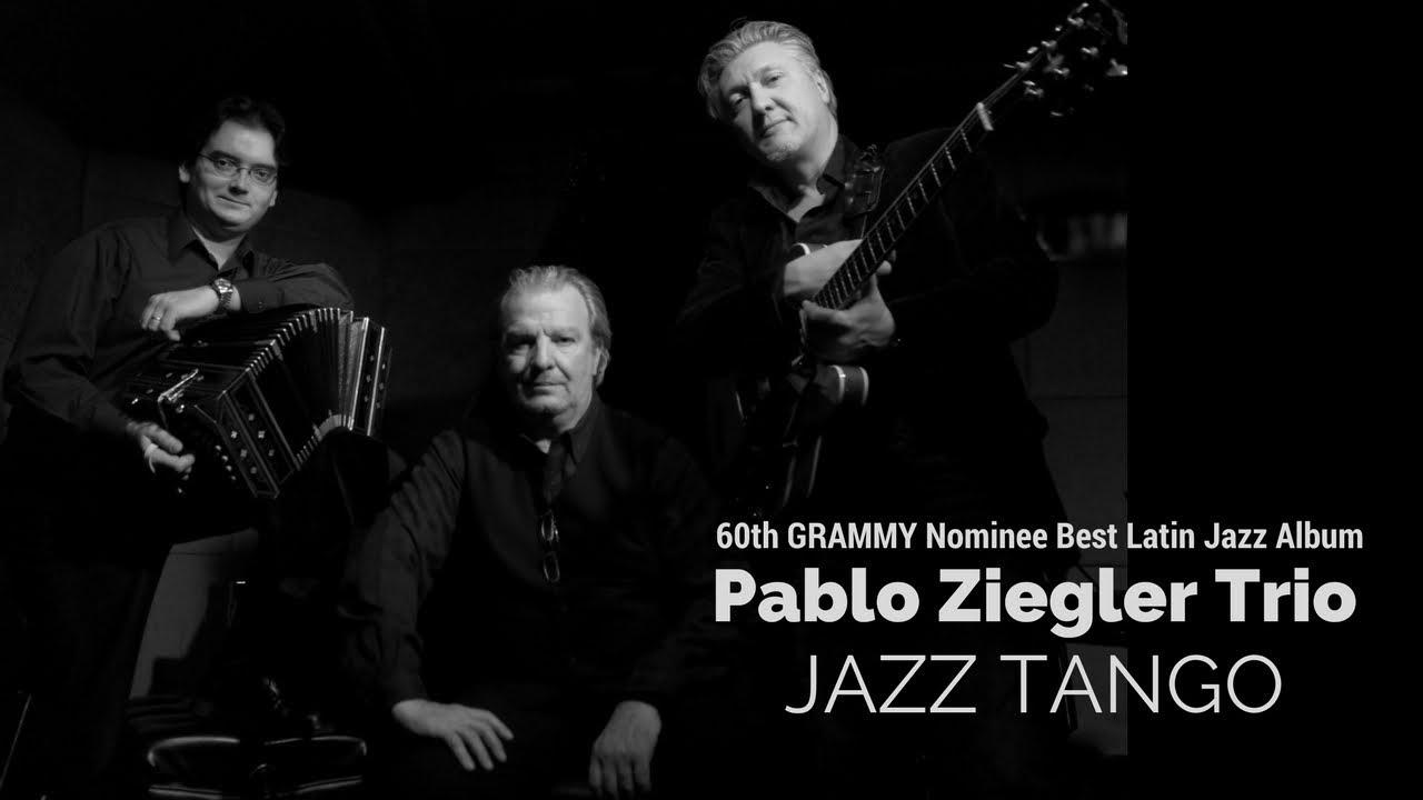 Jazz Tango | Pablo Ziegler Official Website
