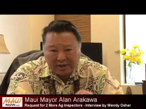 Maui Mayor Requests 2 More Ag Inspectors - Interview by Wendy Osher