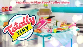 Unbox Daily: ALL NEW Totally Tiny Miniature Collectible 1:6th Scale Play Food