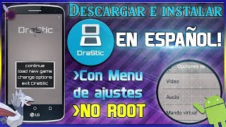 DESCARGAR DRASTIC EN ESPAOL 2504 SIN ROOT  CON MENU DE AJUSTES  CUALQUIER ANDROID