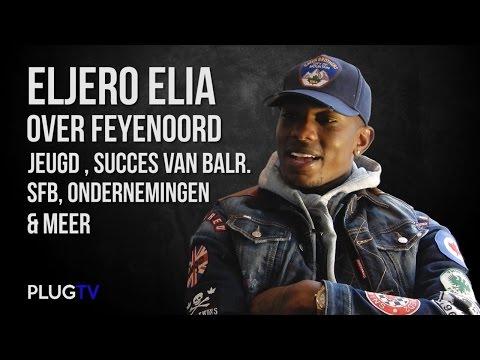 Eljero Elia over Feyenoord, Jeugd, Succes van BALR., SFB, Ondernemingen & Meer