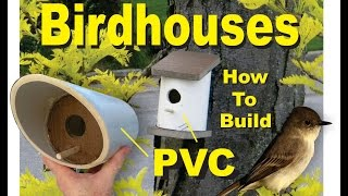 Pvc Birdhouses Super Easy Diy How To Build