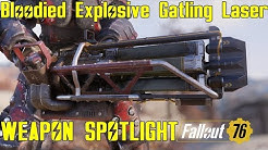 Fallout 76: Weapon Spotlights: Bloodied Explosive Gatling Laser