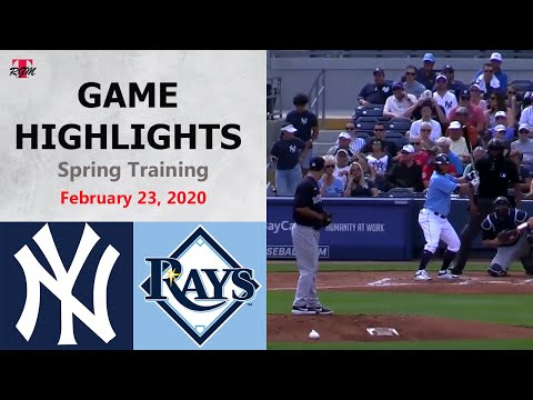 New York Yankees Vs. Tampa Bay Rays Highlights - February 23, 2020 (Spring Training)