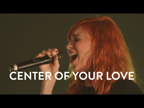 Jesus Culture - Center Of Your Love (Live)