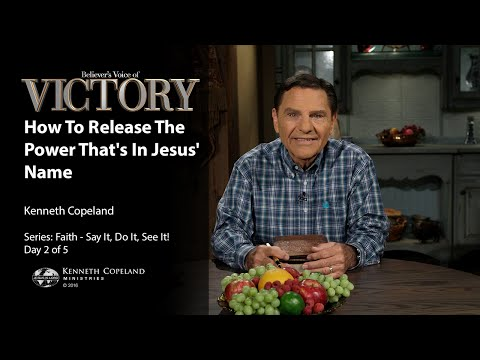 How to Release the Power That's in Jesus' Name with Kenneth Copeland (Air Date 8-9-16)