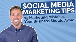 Social Media Marketing Tips (15 Marketing Mistakes Your Business Should Avoid)