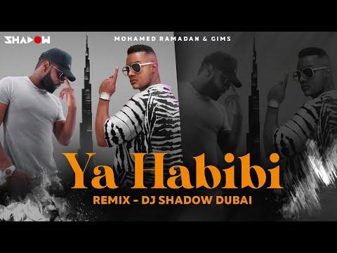 Ya Habibi Remix   DJ Shadow Dubai   Mohamed Ramadan & Gims   محمد رمضان و ميتري جيمس - يا حبيبي
