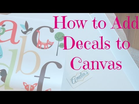 Wall Decals: How To Apply a Wall Decal to Canvas
