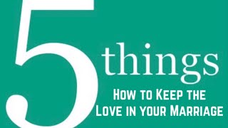 5 Things to keep the Love in your marriage alive Collaboration You ...