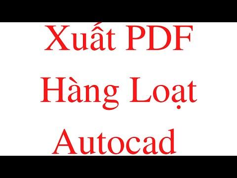 Vba Autocad Tool: Xuất pdf hoặc in hàng loạt bản vẽ trên cùng layout hoặc cùng model P1
