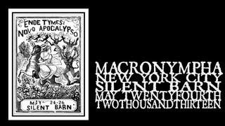 Macronympha - Ende Tymes Festival 2013