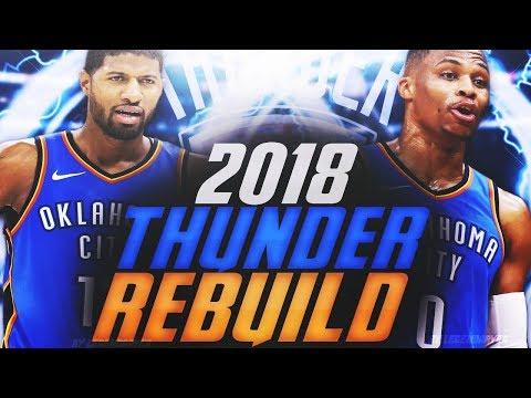 INSANE SUPERTEAM! 2018 OKC THUNDER REBUILD! NBA 2K18