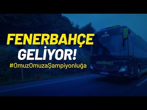 Fenerbahçe Geliyor! #OmuzOmuzaŞampiyonluğa