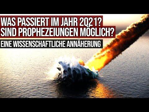 Was passiert im Jahr 2021? - Sind Prophezeiungen möglich? - Eine wissenschaftliche Annäherung
