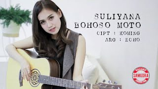 Download Suliyana - Bohoso Moto (Official Music Video)