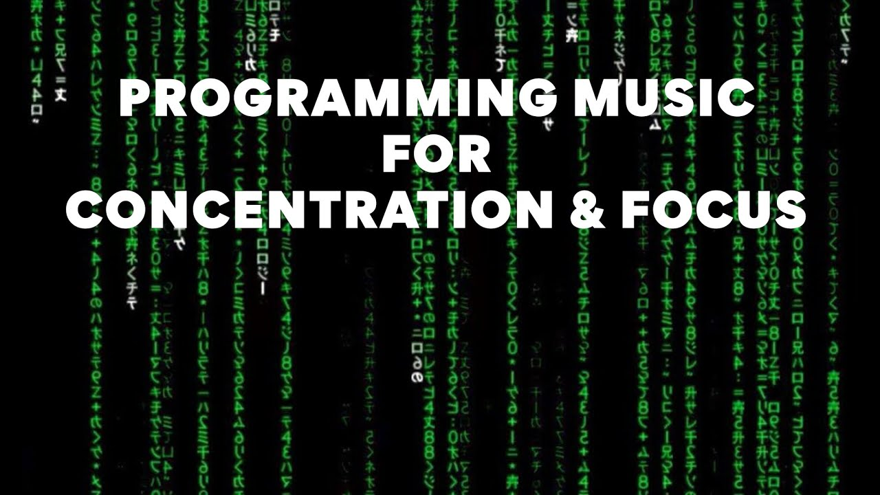 How Programming Cyber Coding Music For Deep Concentration & Focus Programming