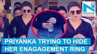 Priyanka puts her engagement ring in pocket to hide it from media