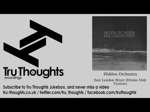 Hidden Orchestra - East London Street - Drums Only Version