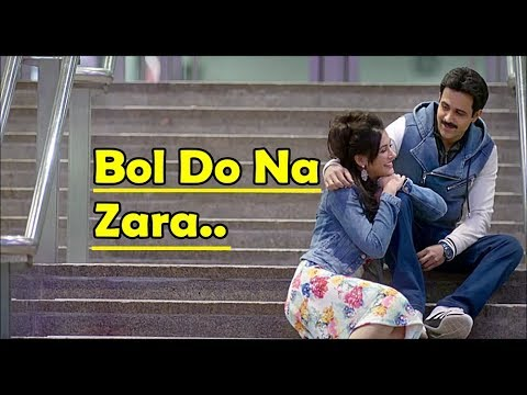 Bol Do Na Zara Lyrics English Translation - Armaan Malik, Amaal Mallik - AZHAR-Emraan Hashmi, Nargis