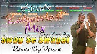 ◆Zabardast Mix◆Swag Se Karenge Swagat◆Vibrat Mix◆Remix By(Djsani)Mp3 & Flp Project Free Download