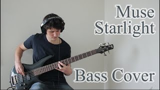 Muse - Starlight (Bass cover with tab)
