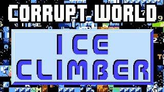Corrupt World: Ice Climber (NES)
