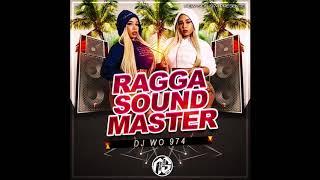 RAGGA SOUND MASTER (DJ WO 974 REMIX) 2019