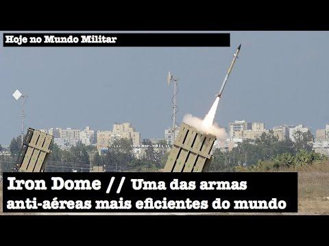 Iron Dome - Uma das armas anti-aéreas mais eficientes do mundo