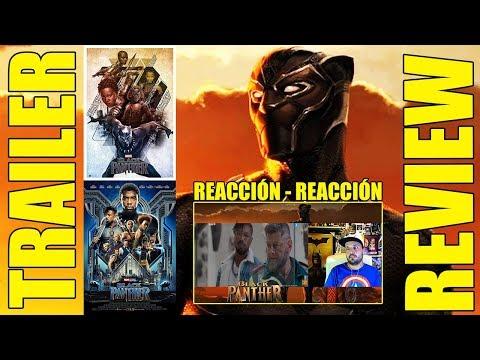 Black Panther - TRAILER REACTION - REACCIÓN - Marvel - Ryan Coogler - 2018
