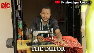 The tailor - Denilson Igwe Comedy