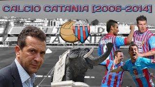 Calcio Catania - Ci rivediAmo [2006-2014]